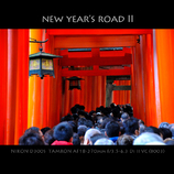 NEW YEAR'S ROAD II