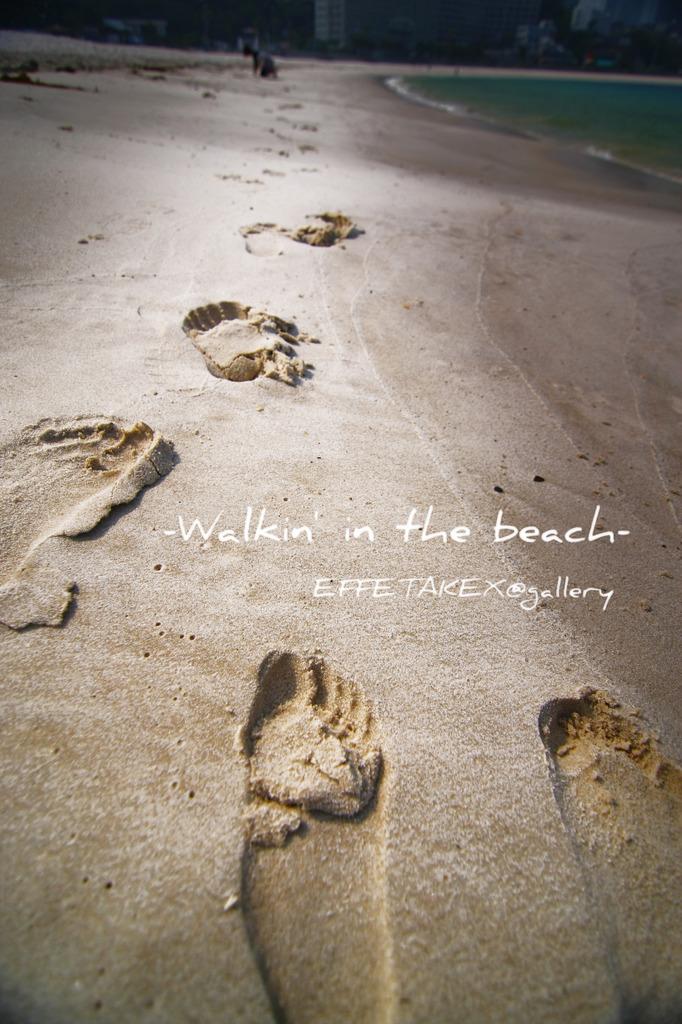 Walkin' in the beach